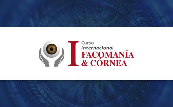 I Curso Internacional – Facomanía & Córnea 2019