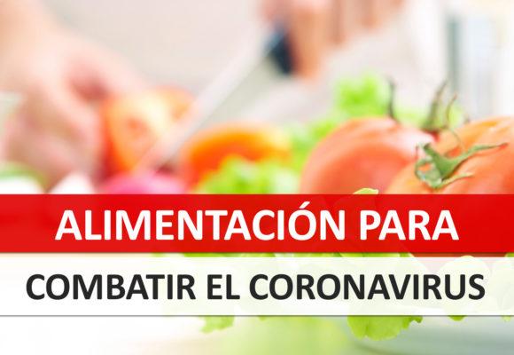 Alimentación para combatir el Coronavirus
