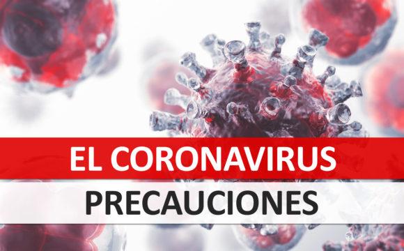 El Coronavirus – Precauciones