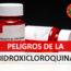 Peligros de la Hidroxicloroquina