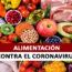 Combatamos el Coronavirus con una buena Alimentación