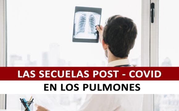 La secuelas del Coronavirus en los Pulmones