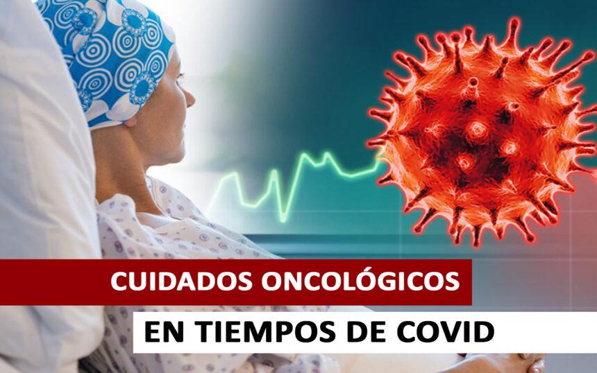 Los pacientes oncológicos en tiempos de Covid – 19