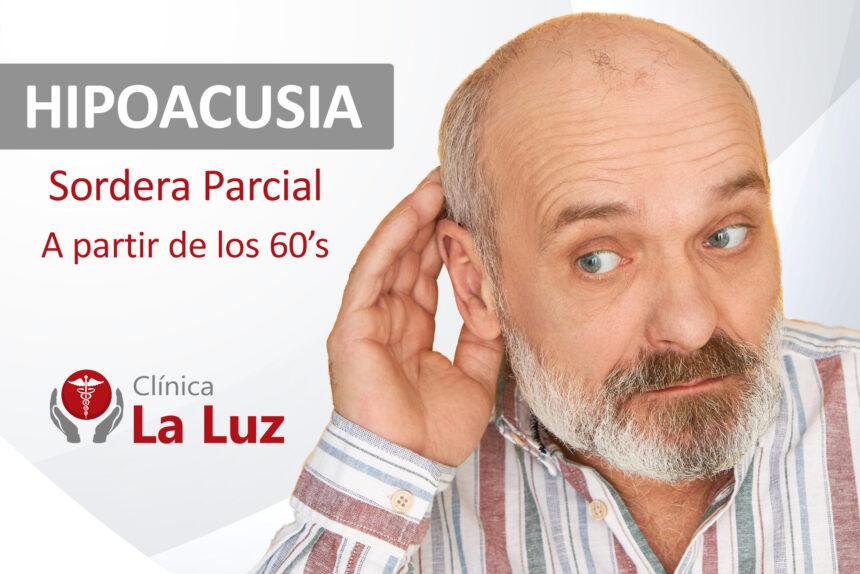 Hipoacusia – La sordera parcial
